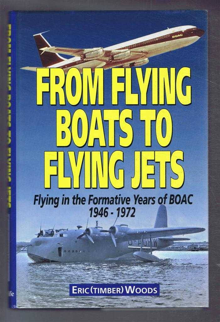 Image for From Flying Boats to Flying Jets: Flying in the Formative Years of BOAC 1946-1972