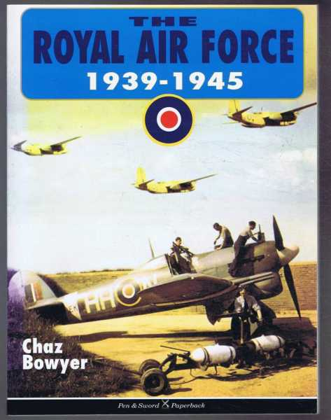 Image for The Royal Air Force 1939-1945