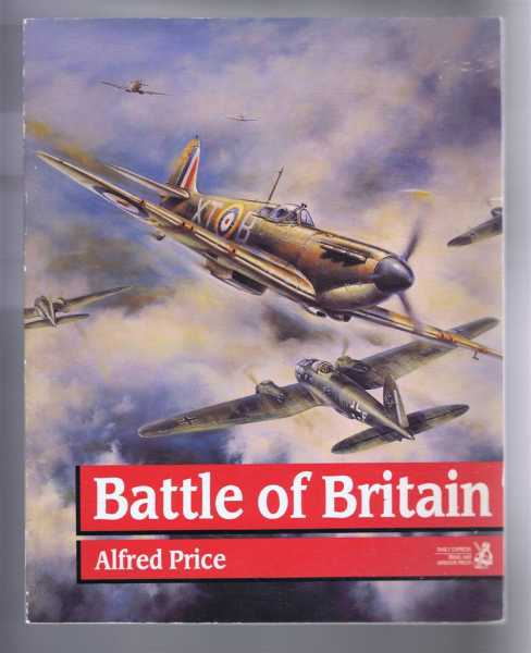Battle of Britain, Alfred Price