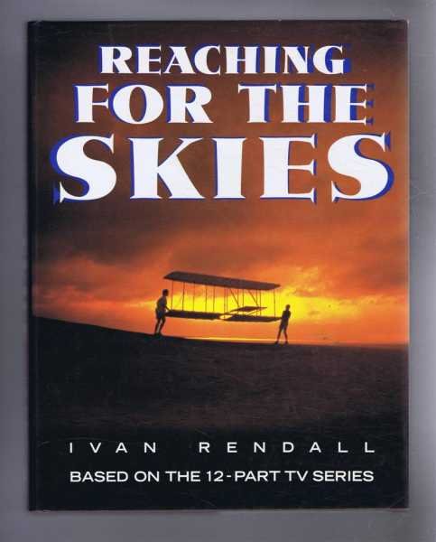 Image for Reaching For the Skies, Based on the 12-Part TV Series