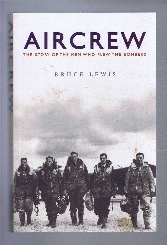 Image for Aircrew: The Story of the Men who flew the Bombers