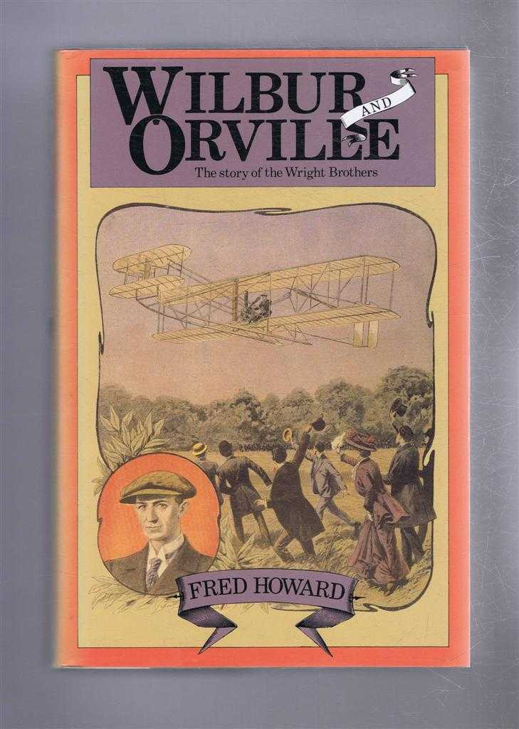 Image for Wilbur and Orville, The Story of the Wright Brothers