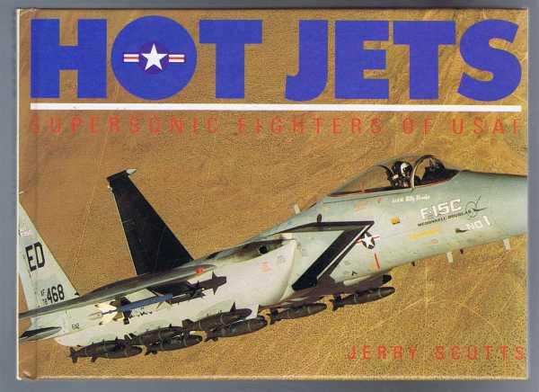 Image for Hot Jets, Supersonic Fighters of ISAF