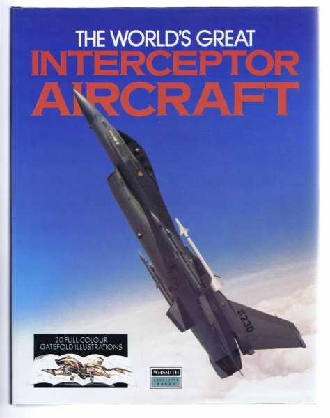 The World's Greatest Interceptor Aircraft, Aerospace Publishing