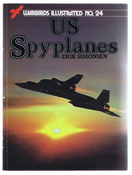 Image for US Spyplanes: Warbirds Illustrated No. 24