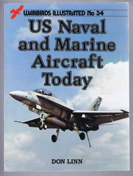 Image for US Naval and Marine Aircraft Today: Warbirds Illustrated No. 34