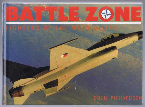 Image for Battle Zone, Fighters of the Nato Allies