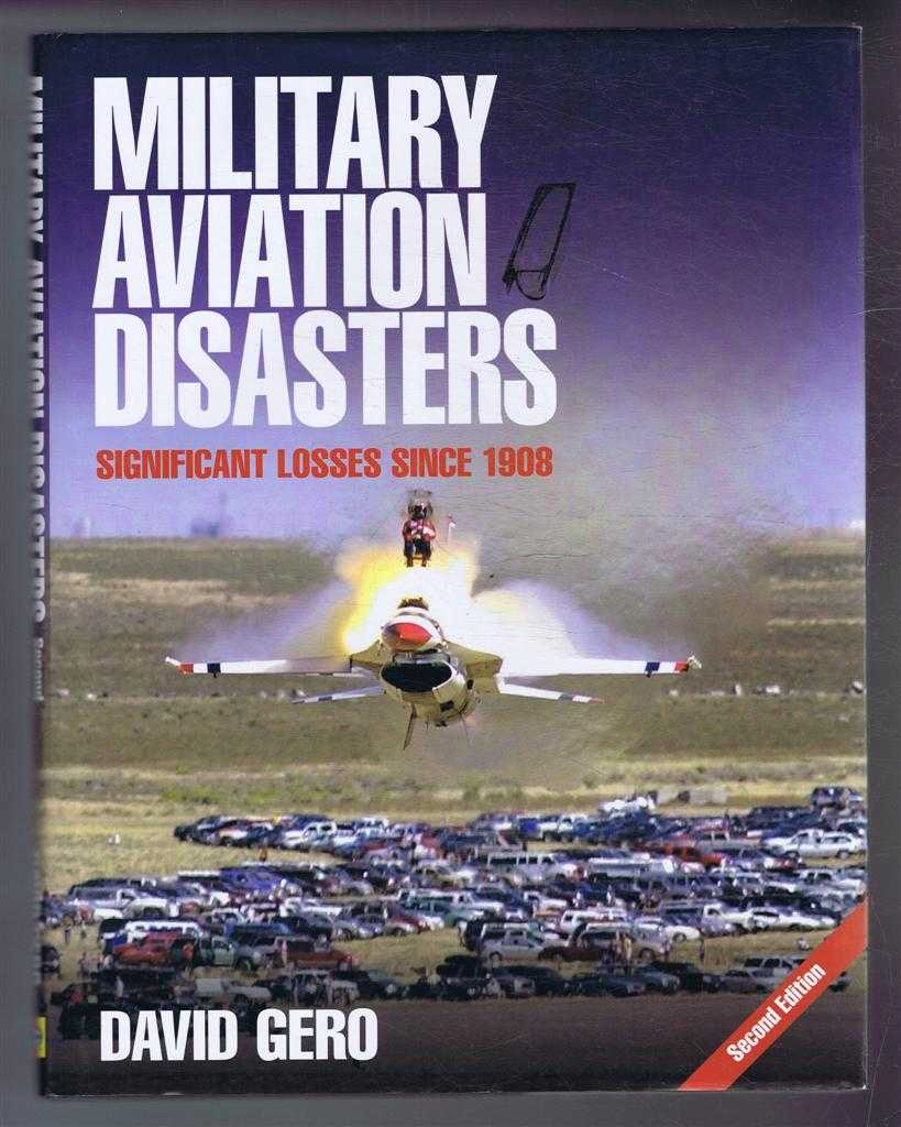 Image for Military Aviation Disasters - Significant Losses Since 1908