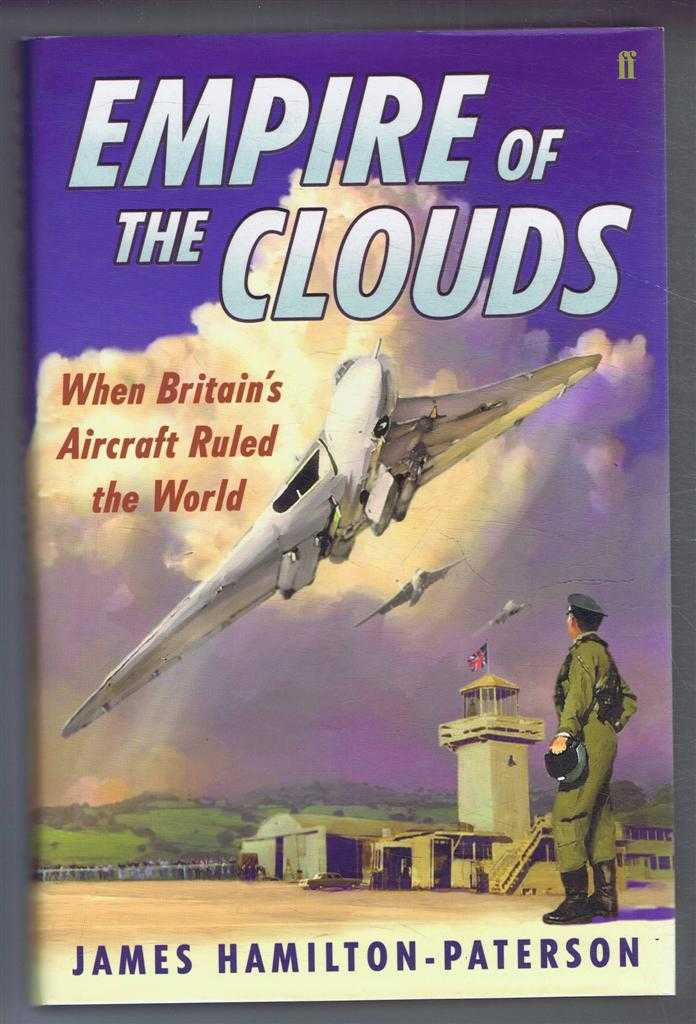 Image for Empire of the Clouds, When Britain's Aircraft Ruled the World