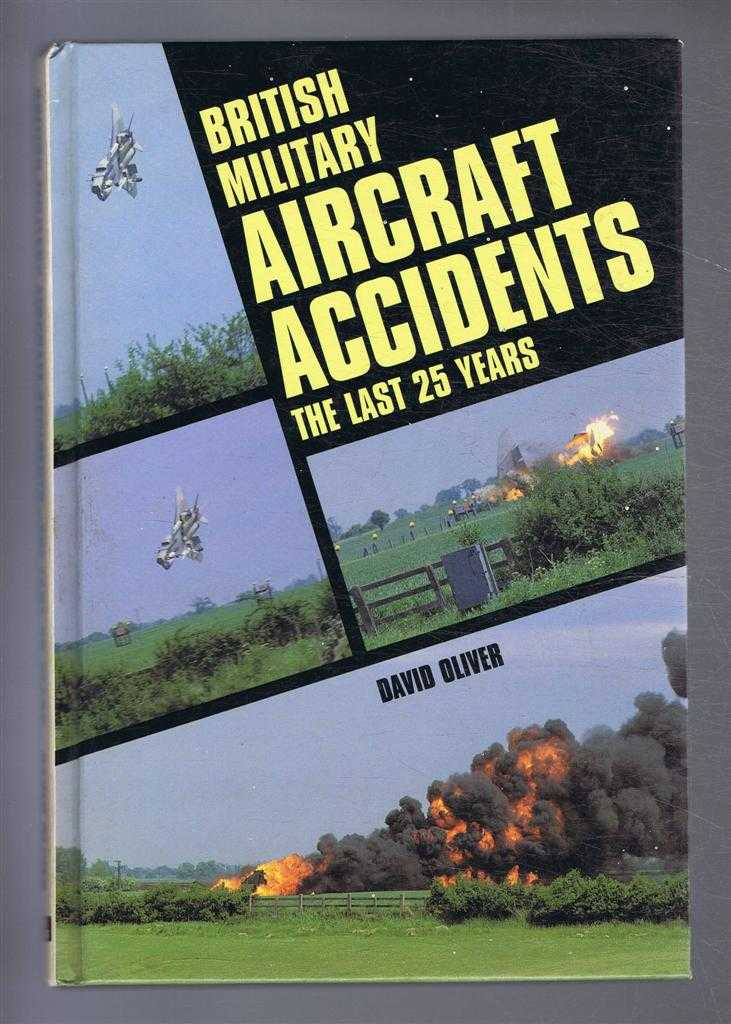 Image for British Military Aircraft Accidents. The Last 25 Years