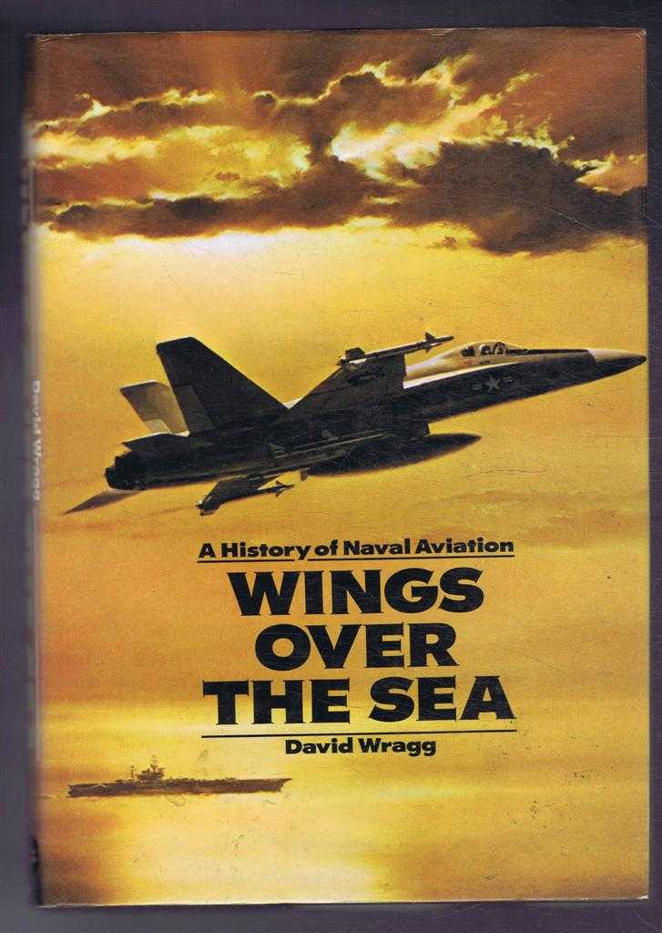 Image for A History of Naval Aviation. Wings Over the Sea