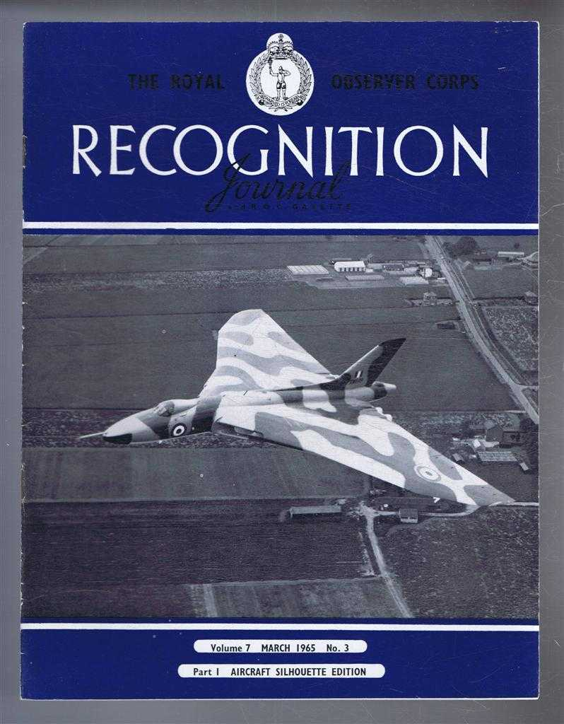 Image for The Royal Observer Corps Recognition Journal and R.O.C. Gazette, Vol.17 No. 3, March 1965. Part I Aircraft Silouette Edition