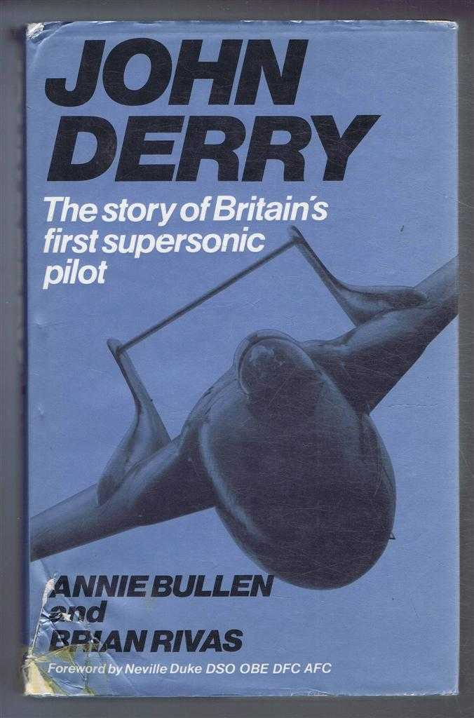 Image for John Derry, The story of Britain's first supersonic pilot