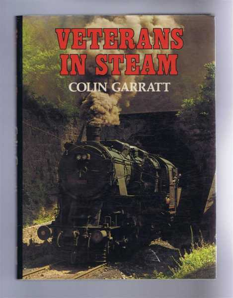 Veterans in Steam, Colin Garratt