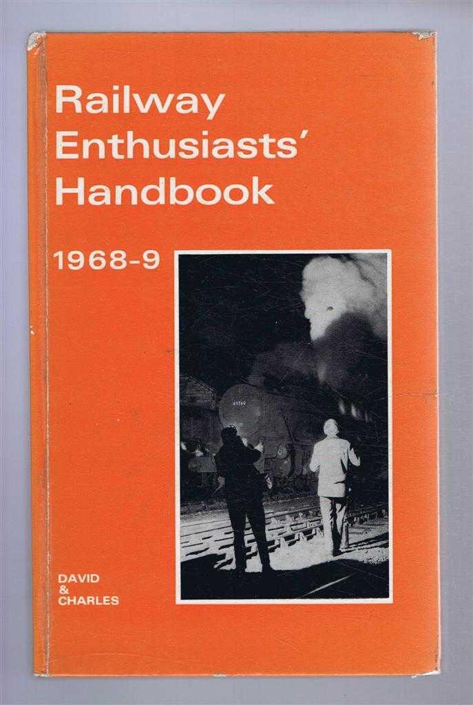 Railway Enthusiast's Handbook 1968-9, Editor - David St John Thomas