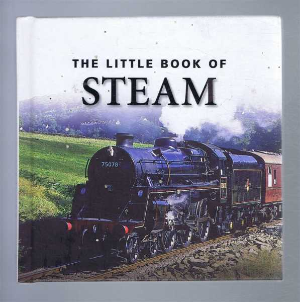 The Little Book of Steam, Clive Groome