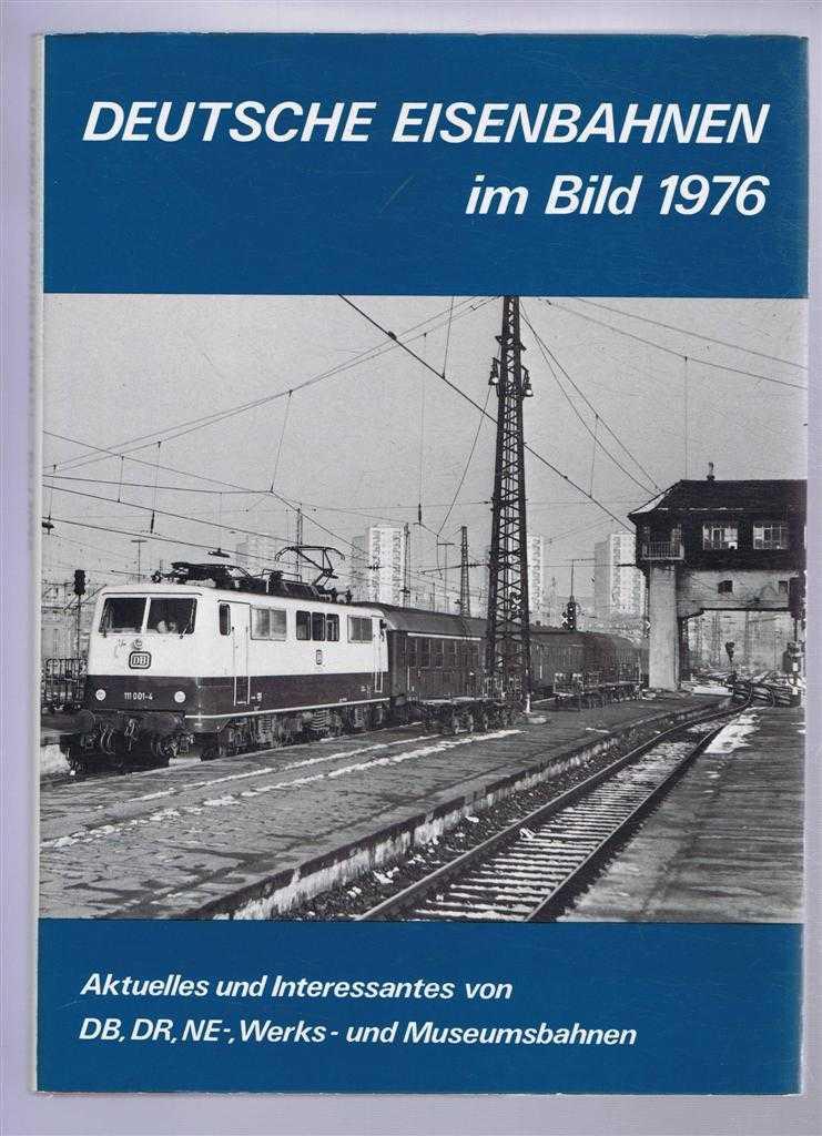 Deutsche Eisenbahnen Im Bild 1976 (German Railways in Pictures 1976), Barths, Gunther