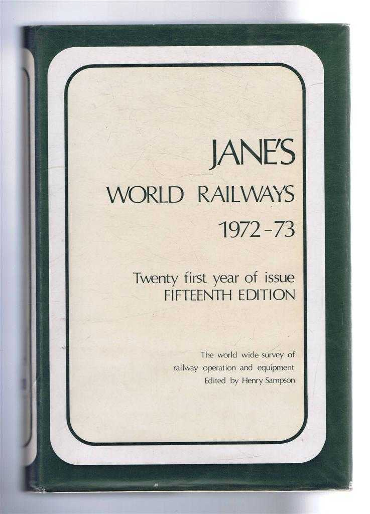 Jane's World Railways 1972-73, Fifteenth Edition, edited by Henry Sampson