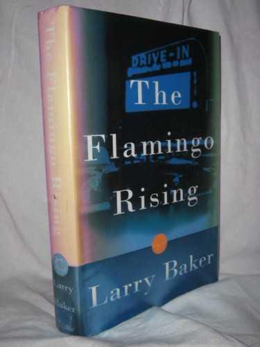 The Flamingo Rising, Baker, Larry