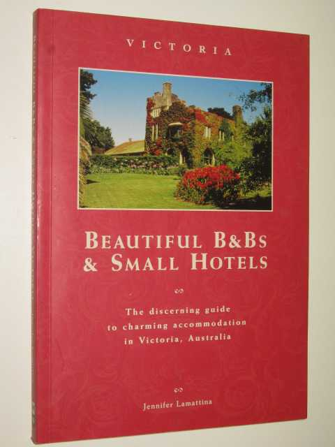 Image for Beautiful B & Bs and Small Hotels Victoria