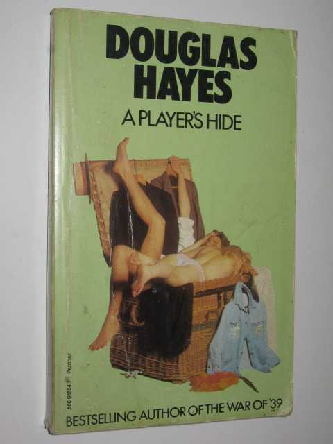 A Player's Hide, Hayes, Douglas