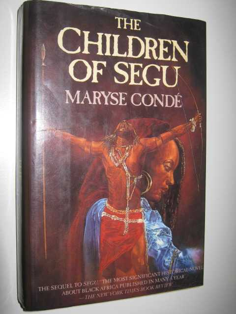 the coming of islam to bombar in maryse condes novel segu Segu (maryse conde) at booksamillioncom a powerful novel of africa's history and the men and women who determined its fate from the east came islam.