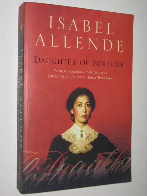 Daughter of Fortune, Allende, Isabel