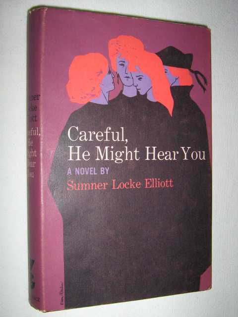 Careful, He Might Hear You, Elliot, Sumner Locke