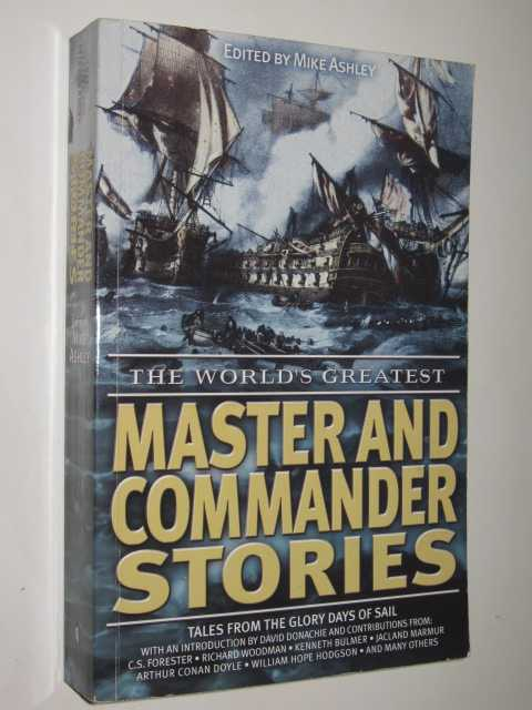 The World's Greatest Master and Commander Stories, Ashley,Mike (editor)
