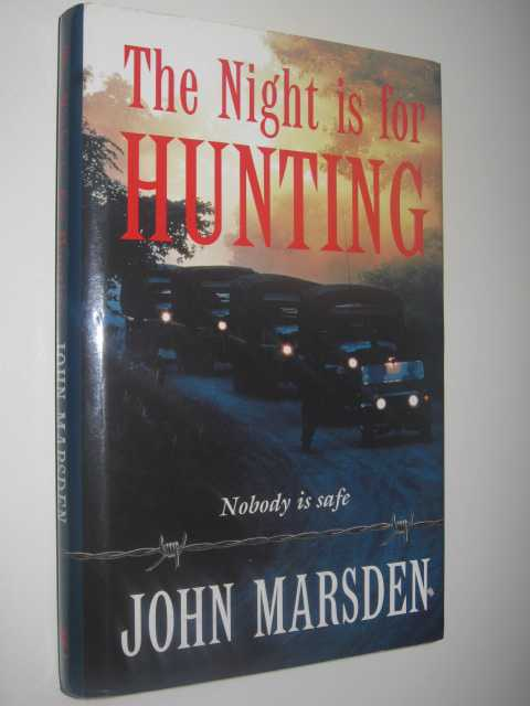 The Night Is for Hunting - The Tomorrow Series #6, Marsden, John