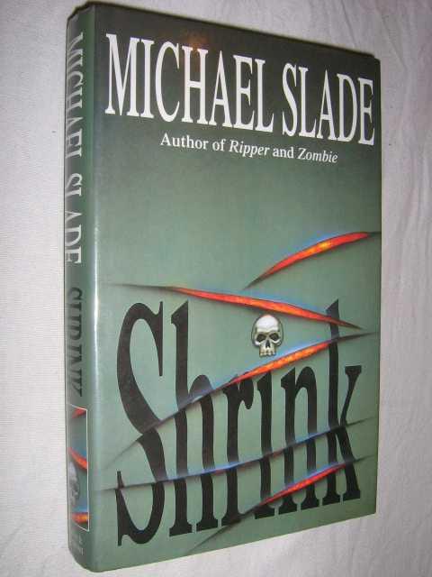 Shrink, Slade, Michael