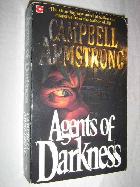 Agents of Darkness, Armstrong, Campbell
