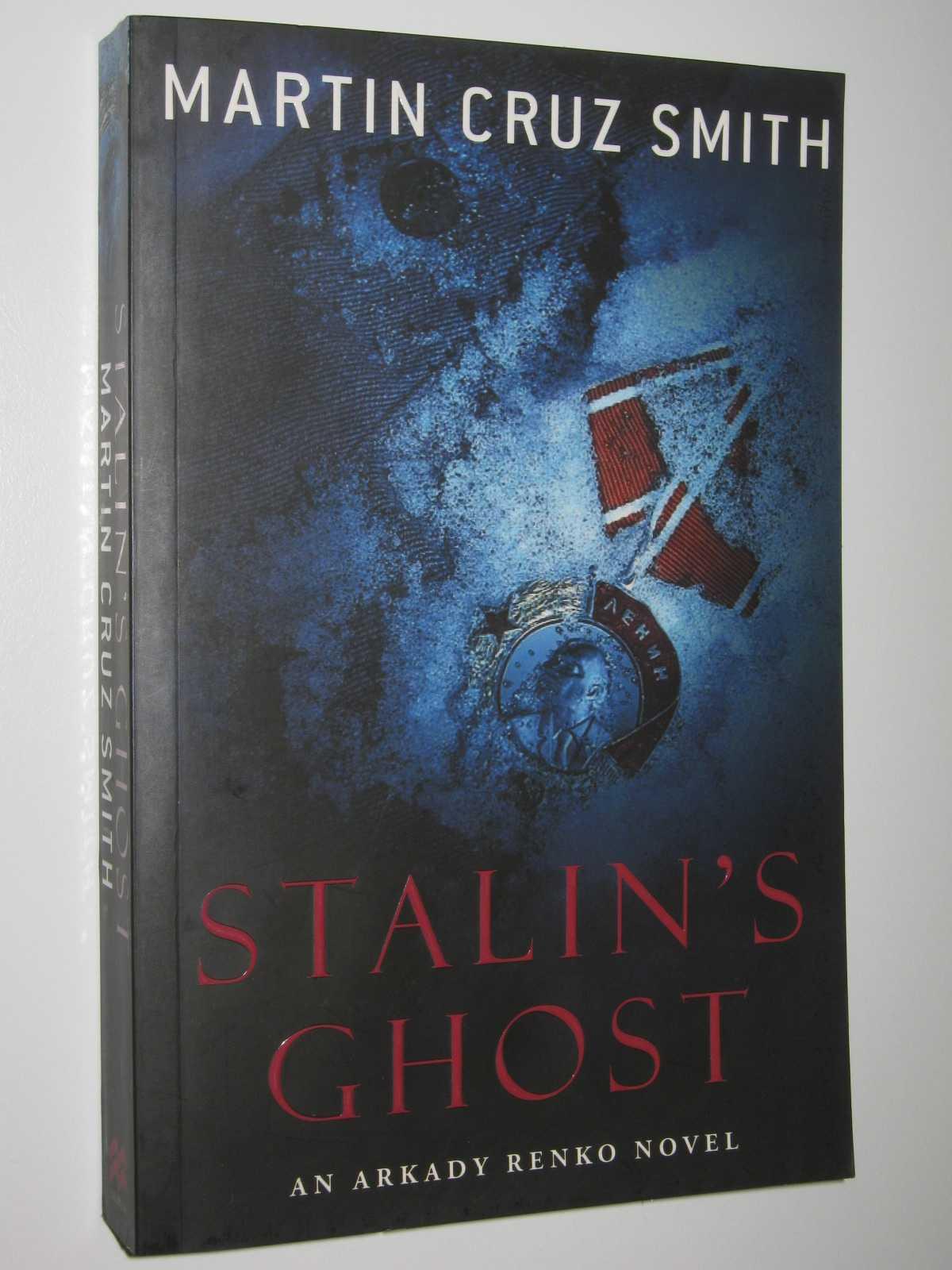 Stalin's Ghost, Smith, Martin Cruz