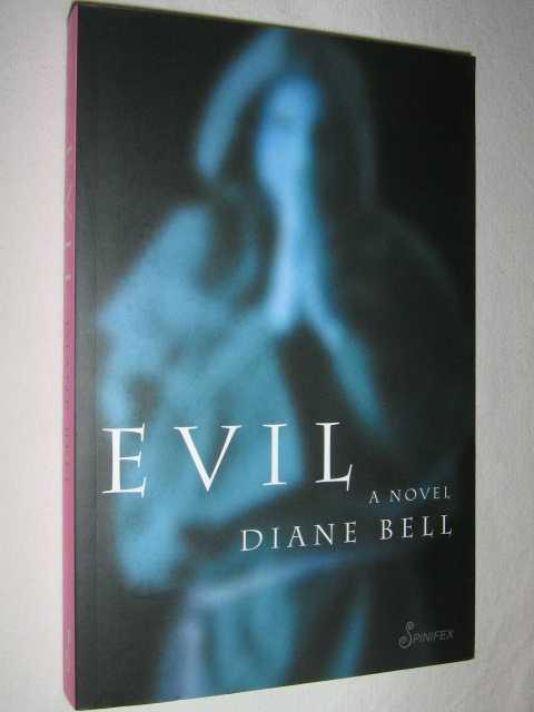 Evil: a Novel, Bell, Diane