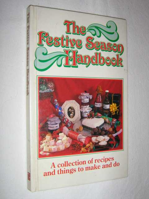 The Festive Season Handbook, Author Not Stated