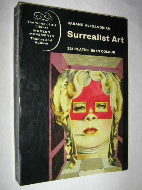 Surrealist Art, Alexandrian,Sarane & Clough, Gordon