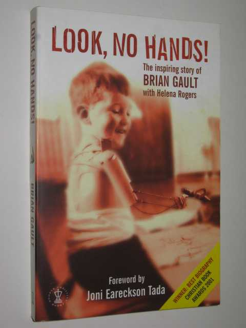 Image for Look, No Hands : The Inspiring Story of Brian Gault