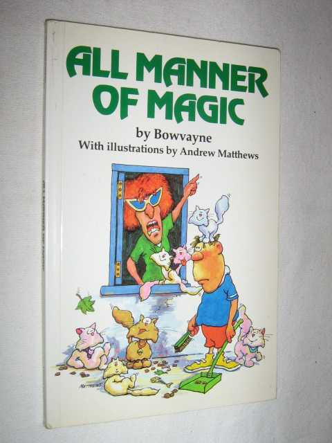 All Manner of Magic