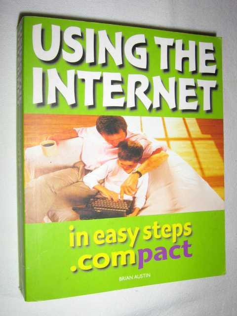 Using The Internet In Easy Steps, Austin, Brian