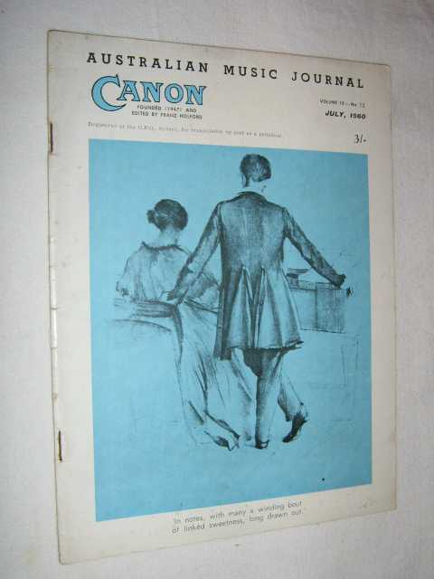 Canon: Australian Music Journal vol 13 no 12 : July 1960, Articles by David Rosolio Julian Herbage Jeremy Noble