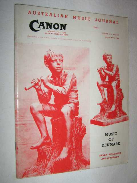 Canon: Australian Music Journal vol 13 nos 7, 8 (in one edition) : March-April 1960, Articles by Vagn Kappel Harold Krebs Sven Lunn Nils Schiorring