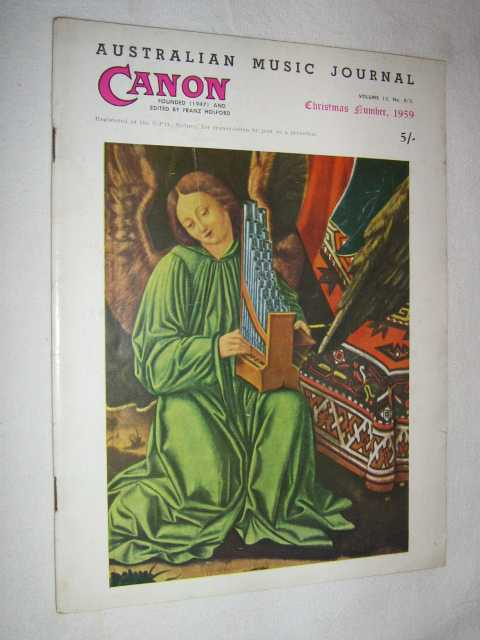 Canon: Australian Music Journal vol 13 nos 4, 5 (in one edition) : Nov-Dec 1959, Articles by Abel Gordon Peter Mieg Oscar Squire
