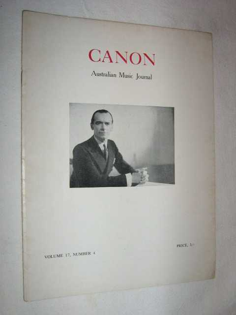Canon; Australian: Music Journal vol 17 number 4 : 1965, Articles by Edmund Tracey Colin Brumby Jon Vander