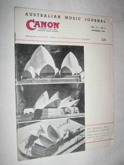 Canon: Australian Music Journal vol 13 number 2 : September 1959, Articles by Jeremy Noble Frances Shaw Henri Chonnad