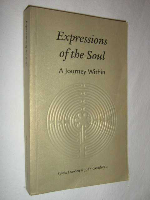 Expressions of the Soul, Durden, Sylvia & Goudreau, Joan