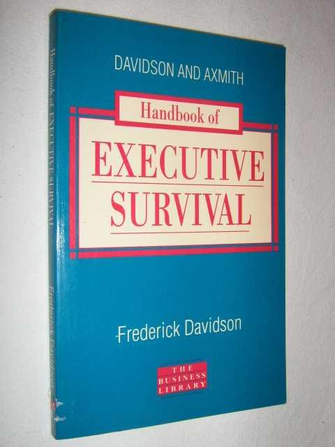 Handbook of Executive Survival, Davidson, Frederick