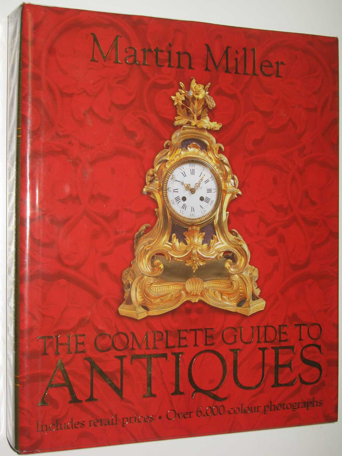 The Complete Guide to Antiques, Miller, Martin