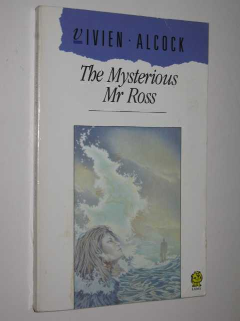 The Mysterious Mr. Ross, Alcock,Vivien