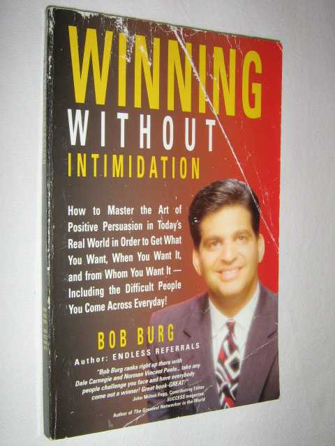 Winning Without Intimidation, Burg, Bob