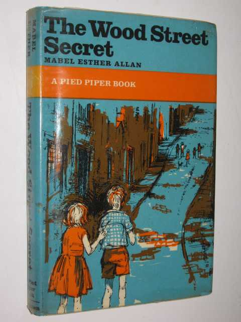 The Wood Street Secret, Allan,Mabel Esther